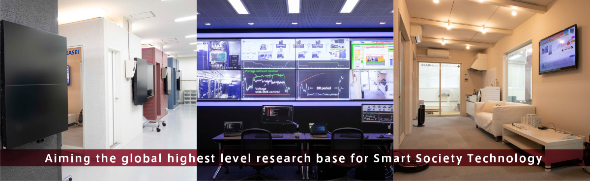 Aiming the global heights level of research base for Smart Society Technology