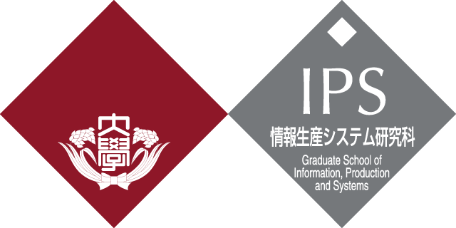 Graduate School of Information, Production and Systems, Waseda University
