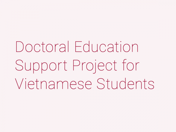 Doctoral Education Support Project for Vietnamese Students