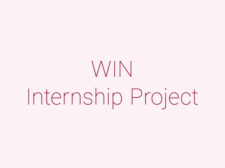 WIN Internship Project