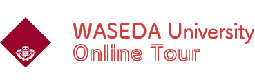 WASEDA University Online Tour