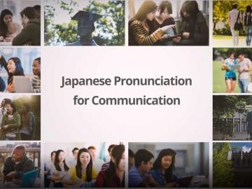 Japanese Pronunciation for Communication