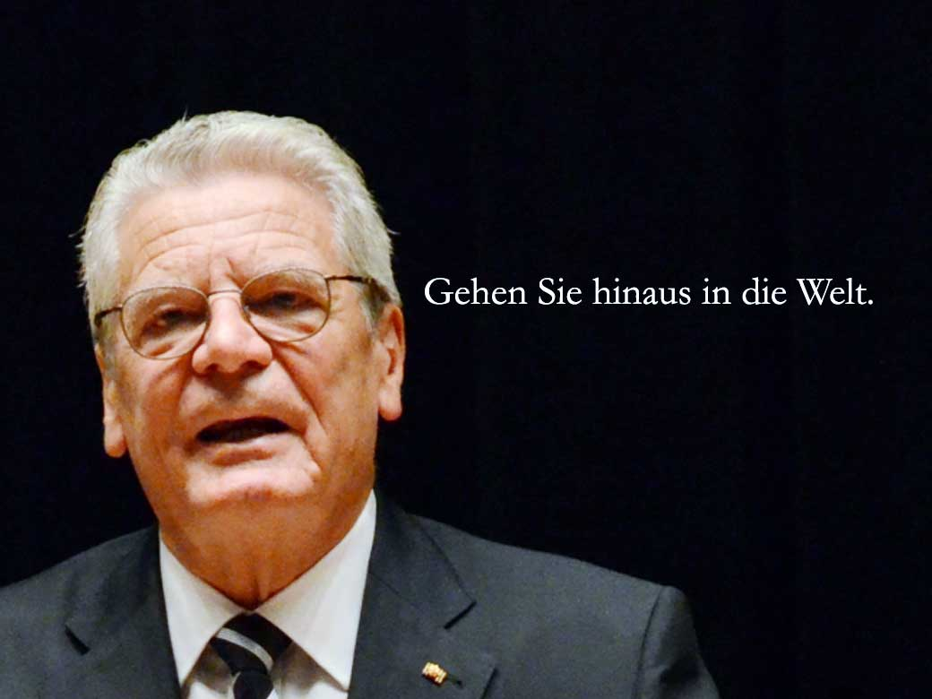 President Joachim Gauck of Germany encourages students to venture out into the world