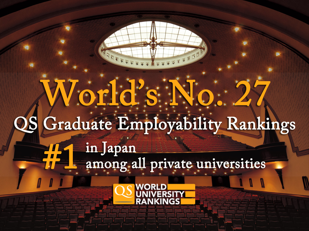 QS Graduate Employability Rankings 2019: We are world's 27th and #1 private university in Japan