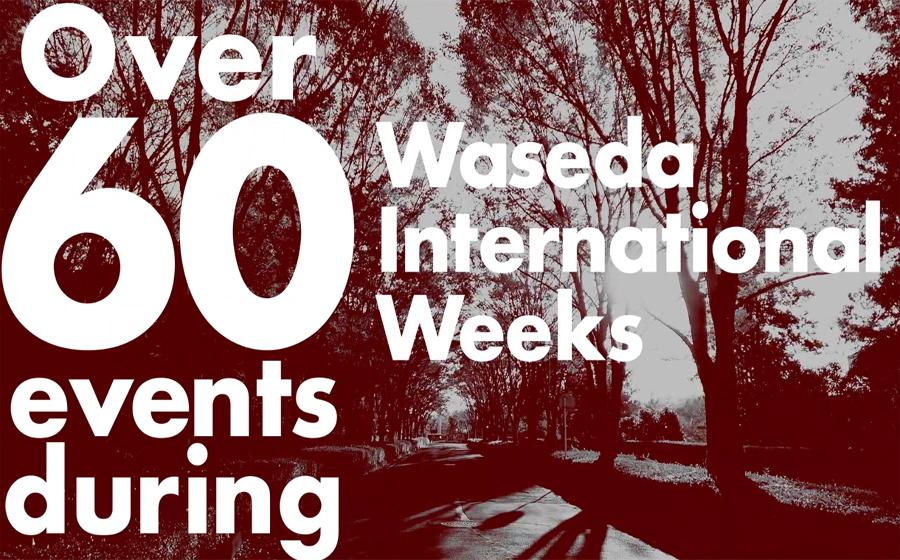 An overview of Waseda International Weeks 2019