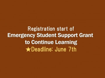 Registration Start of Emergency Student Support Grant to Continue Learning