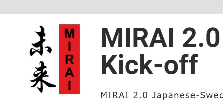 """With the country of Novel Prize:  """"MIRAI 2.0 Kick-Off"""" Joint Research Promotion Program between Japanese and Swedish universities"""